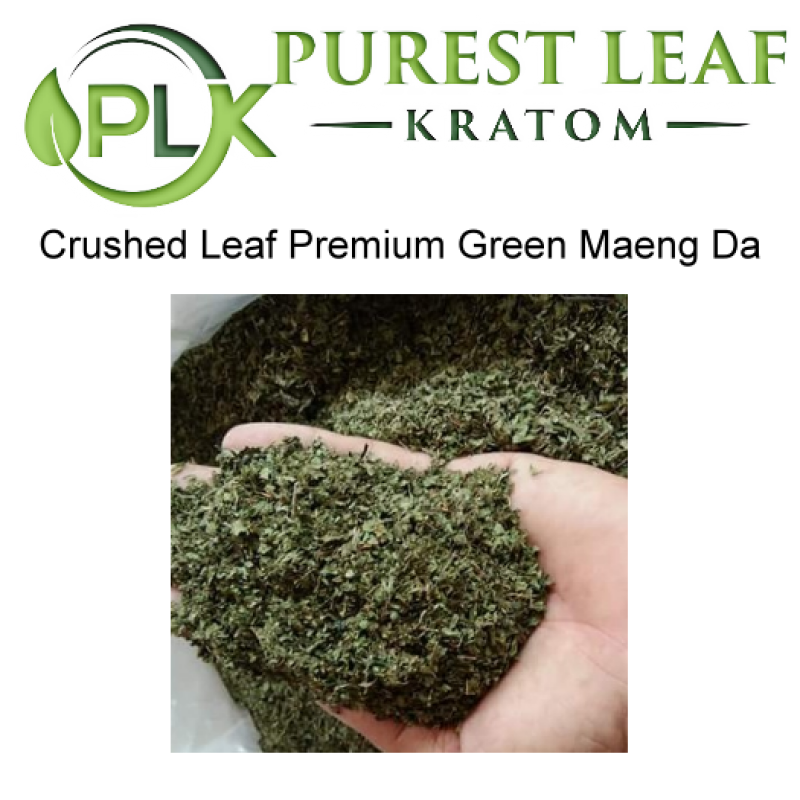 Premium Green Crushed Loose Leaf Maeng Da Kratom